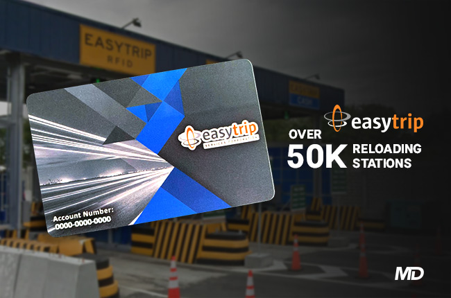 Head over to any of the 50,000 EasyTrip RFID reloading stations in Luzon